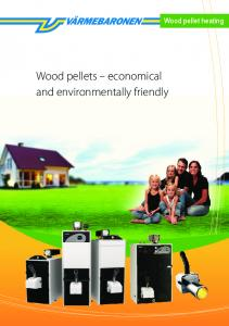 Wood pellets economical and environmentally friendly. Wood pellet heating