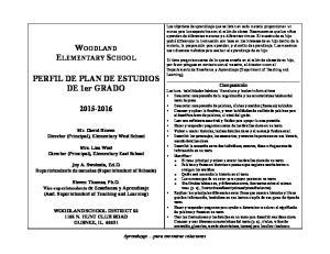 WOODLAND ELEMENTARY SCHOOL. PERFIL DE PLAN DE ESTUDIOS DE 1er GRADO