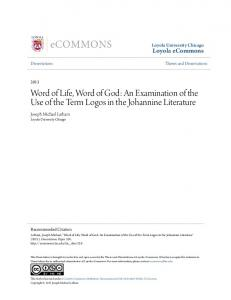 Word of Life, Word of God: An Examination of the Use of the Term Logos in the Johannine Literature