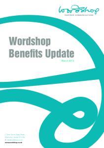 Wordshop Benefits Update March 2015