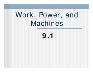 Work, Power, and Machines 9.1