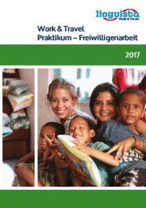 Work & Travel. Work & Travel Praktikum Freiwilligenarbeit