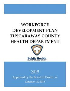 WORKFORCE DEVELOPMENT PLAN TUSCARAWAS COUNTY HEALTH DEPARTMENT