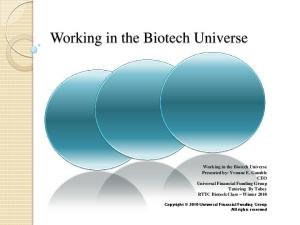 Working in the Biotech Universe