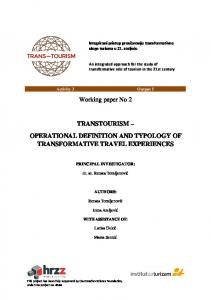 Working paper No 2 TRANSTOURISM OPERATIONAL DEFINITION AND TYPOLOGY OF TRANSFORMATIVE TRAVEL EXPERIENCES