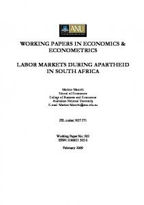 WORKING PAPERS IN ECONOMICS & ECONOMETRICS LABOR MARKETS DURING APARTHEID IN SOUTH AFRICA