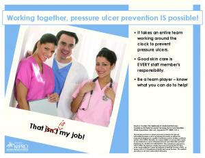 Working together, pressure ulcer prevention IS possible!