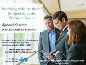 Working with Anthem Subject Specific Webinar Series