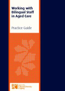 Working with Bilingual Staff in Aged Care. Practice Guide