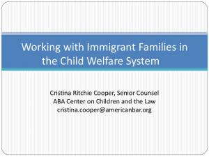 Working with Immigrant Families in the Child Welfare System