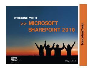 WORKING WITH >> MICROSOFT SHAREPOINT plantemoran.com