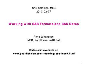 Working with SAS Formats and SAS Dates