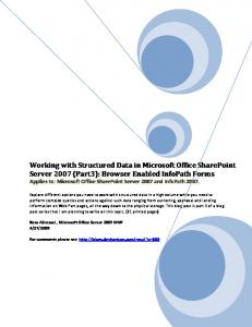 Working with Structured Data in Microsoft Office SharePoint Server 2007 (Part3): Browser Enabled InfoPath Forms