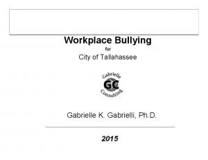 Workplace Bullying for