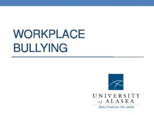 Workplace Bullying - Overview