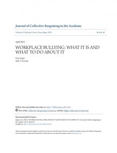 WORKPLACE BULLYING: WHAT IT IS AND WHAT TO DO ABOUT IT