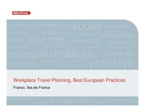 Workplace Travel Planning, Best European Practices. France, Iles de France
