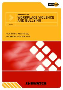 WORKPLACE VIOLENCE AND BULLYING