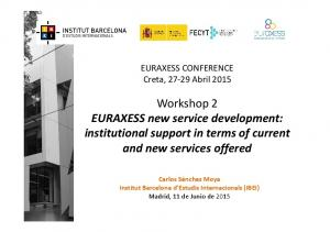 Workshop 2 EURAXESS new service development: institutional support in terms of current and new services offered