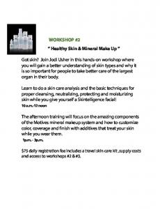 WORKSHOP #2 Healthy Skin & Mineral Make Up