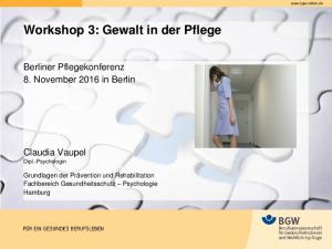 Workshop 3: Gewalt in der Pflege