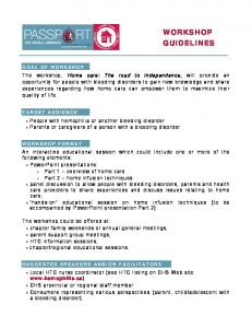 WORKSHOP GUIDELINES. People with hemophilia or another bleeding disorder Parents or caregivers of a person with a bleeding disorder