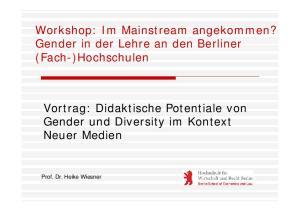 Workshop: Im Mainstream angekommen? Gender in der Lehre an den Berliner (Fach-)Hochschulen