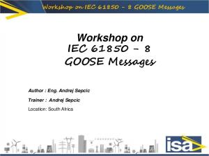 Workshop on IEC GOOSE Messages