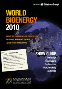 WORLD BIOENERGY SHOW GUIDE Exhibition Study visits Conferences Matchmaking and more