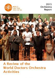 WORLD DOCTORS ORCHESTRA Orchestra Report. A Review of the World Doctors Orchestra Activities