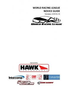 WORLD RACING LEAGUE NOVICE GUIDE Version Sponsored by: