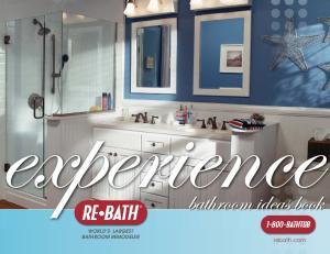WORLD S LARGEST BATHROOM REMODELER. rebath.com