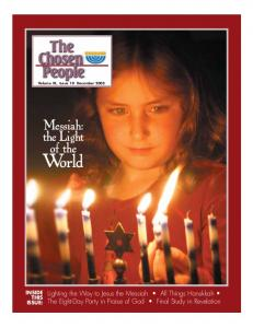 World. The Chosen People. Messiah: the Light of the
