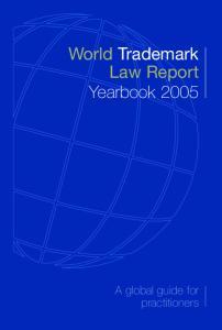 World Trademark Law Report Yearbook 2005