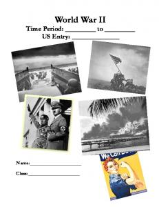 World War II Time Period: to US Entry: