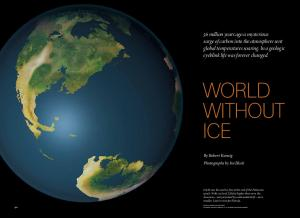 WORLD WITHOUT ICE. By Robert Kunzig Photographs by Ira Block