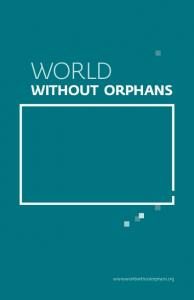 WORLD WITHOUT ORPHANS