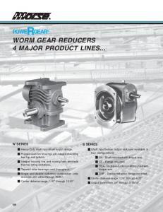 WORM GEAR REDUCERS 4 MAJOR PRODUCT LINES