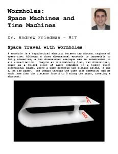 Wormholes: Space Machines and Time Machines