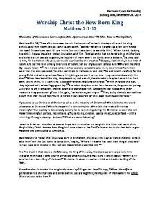 Worship Christ the New Born King Matthew 2:1-12