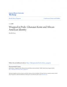 Wrapped in Pride: Ghanaian Kente and African- American Identity