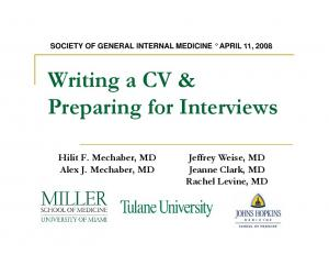 Writing a CV & Hilit F. Mechaber, MD Alex J. Mechaber, MD. Jeffrey Weise, MD Jeanne Clark, MD Rachel Levine, MD