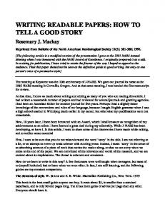 WRITING READABLE PAPERS: HOW TO TELL A GOOD STORY