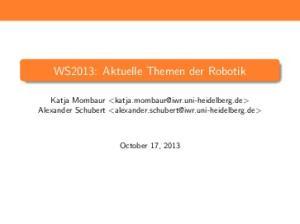 WS2013: Aktuelle Themen der Robotik