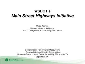 WSDOT s Main Street Highways Initiative