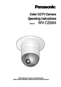 WV-CS564. Operating Instructions. Color CCTV Camera. Model No