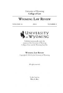 Wyoming Law Review. University of Wyoming College of Law VOLUME NUMBER 2