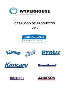 WYPERHOUSE PRODUCTOS DE HIGIENE INDUSTRIAL CATALOGO DE PRODUCTOS 2012