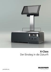 X-Class Der Einstieg in die Zukunft