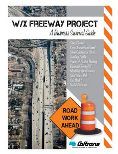 X Freeway PROJECT. A Business Survival Guide ROAD WORK AHEAD